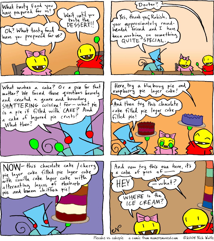 Piecake vs. cakepie