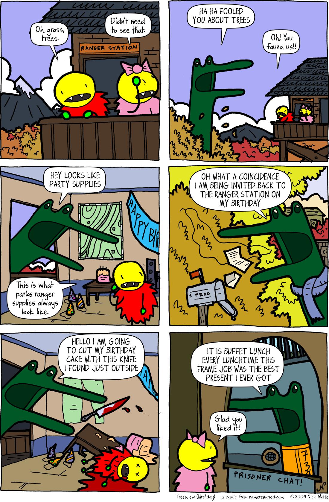 Trees, ew (birthday)