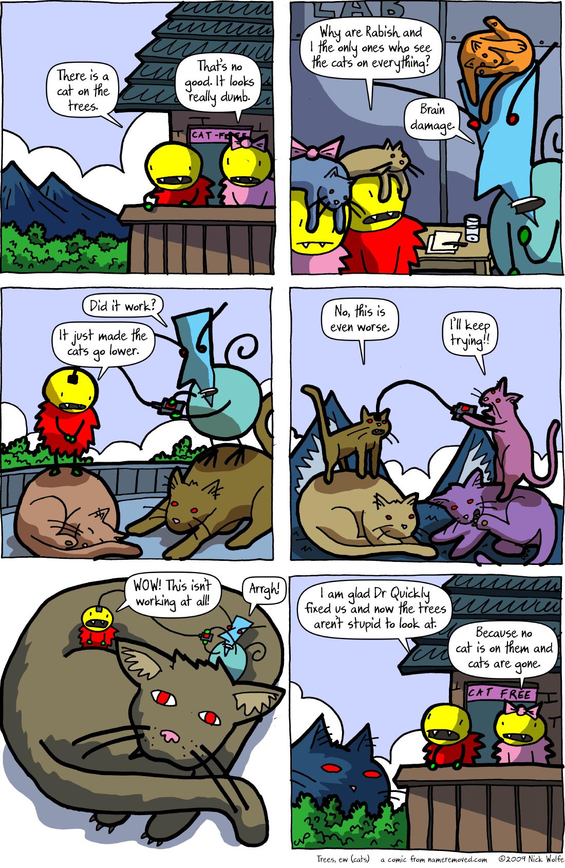 Trees, ew (cats)