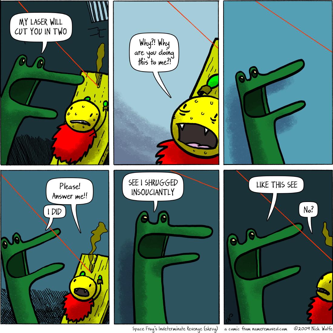 Space Frog's Indeterminate Revenge (shrug)