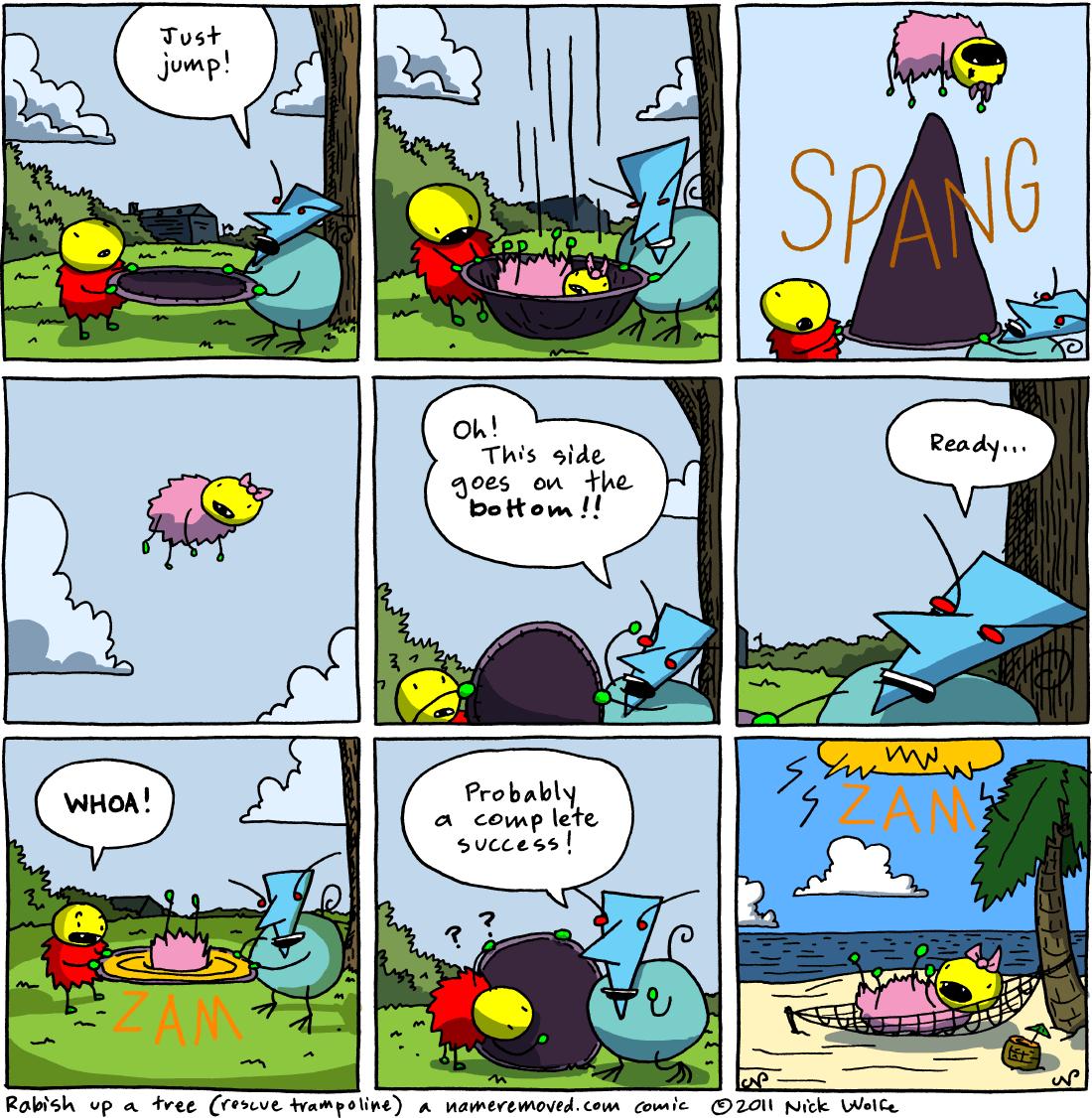 Rabish up a tree (rescue trampoline)